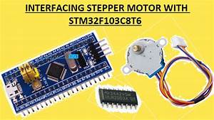 Interfacing Stepper Motor With Stm32f103c8t6