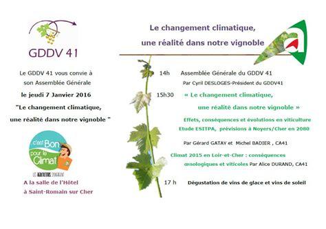 chambre agriculture loiret le changement climatique réalité dans le vignoble mon viti