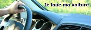 Louer Ma Voiture : l 39 id e de louer sa voiture s duit mais ~ Medecine-chirurgie-esthetiques.com Avis de Voitures