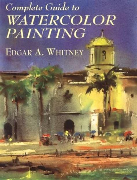 Edgar A Whitney (18911987) Watercolorpaintingcom