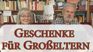 Geschenke Für Oma Weihnachten : geschenke f r gro eltern weihnachtsgeschenke f r oma und opa youtube ~ Eleganceandgraceweddings.com Haus und Dekorationen