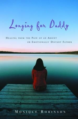 longing  daddy healing   pain   absent