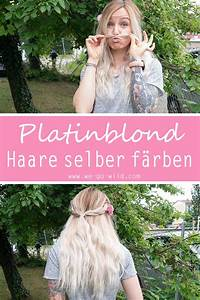 Haare Blondieren Natürlich : haare selber blondieren so bekommst du das perfekte platinblond ~ Frokenaadalensverden.com Haus und Dekorationen