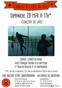 Circulation Dimanche 28 Mai : concert de jazz dimanche 28 mai 17h oeil du huit ~ Medecine-chirurgie-esthetiques.com Avis de Voitures
