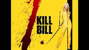 Kill Bill Vol. 1 [OST] #1 - Bang Bang (My Baby Shot Me ...