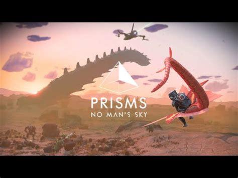 No Man's Sky Prisms Update | GetBent57