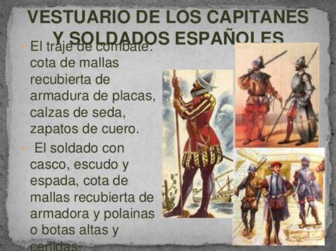 vestimenta de la epoca de la conquista el traje de la conquista y la colonia