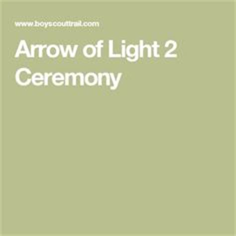 arrow of light ceremony 1000 images about cub scout ideas on cub