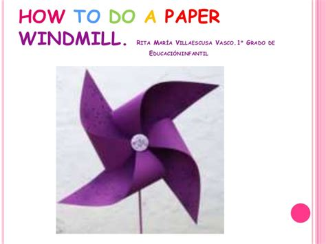 how to make a l how to make a paper windmill
