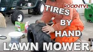 Change A Tire By Hand Garden Tractor  Lawn Mower And Yard