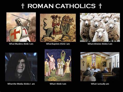 Catholic Memes - what i am roman catholic catholicism pure simple