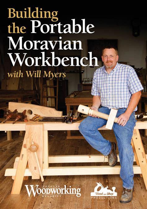 build  moravian portable workbench   meyers