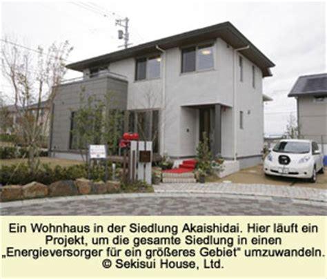 Wie Heißen Japanische Häuser by Neues Aus Japan Innovative Wege Zur Energieversorgung