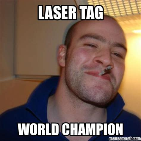 Tag Memes - laser tag meme www pixshark com images galleries with a bite