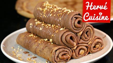 herve cuisine crepes crêpes la recette facile au chocolat version roulée la