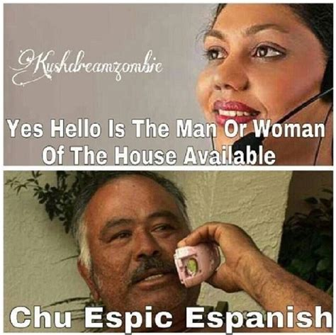 Funny Hispanic Memes - 436 best funny spanglish images on pinterest