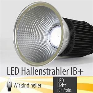 Wir Sind Heller : led hallenstrahler serie ib zur effizienten ausleuchtung von industriehallen led beleuchtung ~ Markanthonyermac.com Haus und Dekorationen