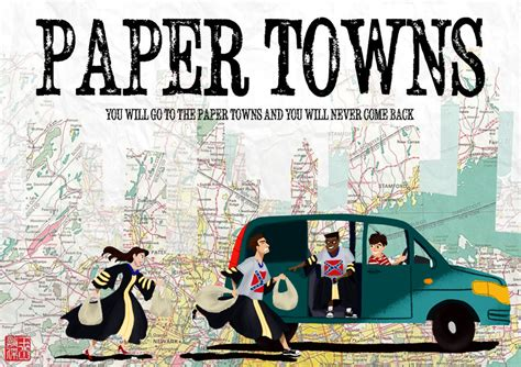 paper towns poster by dominicdrawsart on deviantart