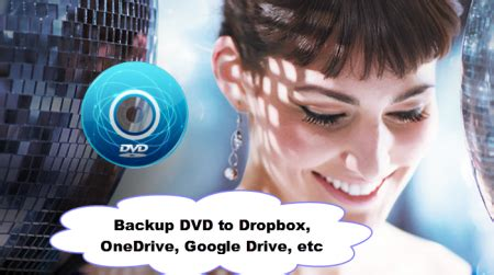 upload dvd to dropbox onedrive drive for