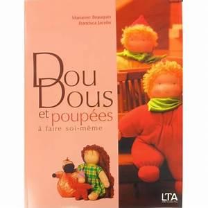 Doudou En Tissu à Faire Soi Même : livre doudous et poup es faire soi m me ma petite ~ Nature-et-papiers.com Idées de Décoration