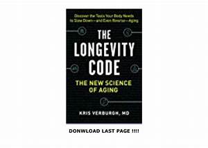 The Longevity Code  The New Science Of Aging  Download