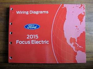 2015 Ford Focus Electric Electrical Wiring Diagram Service