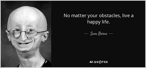 top  quotes  sam berns   quotes