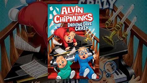 alvin   chipmunks driving dave crazy youtube