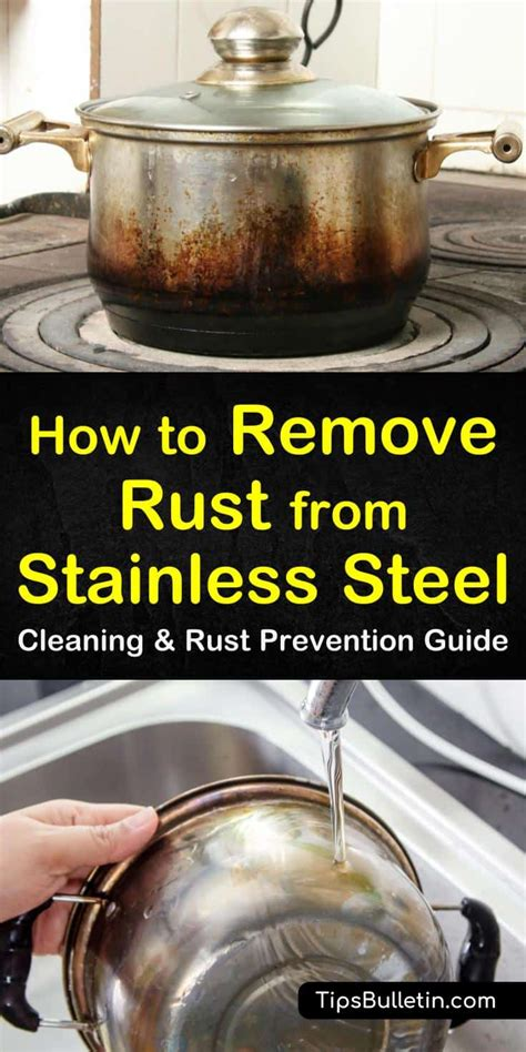 rust stainless steel remove cleaning tipsbulletin prevention clean rusty appliances fridge cleaner sink household grill cleaners knives use guide hacks