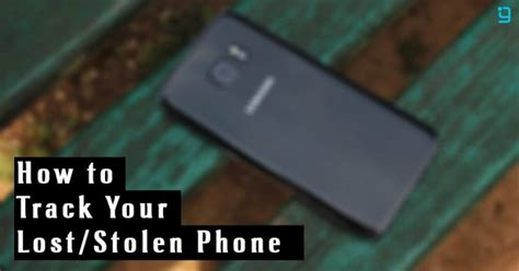 how to track an android phone how to track your lost or stolen android phone in nepal