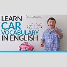 Learn Vocabulary About Cars In English Youtube