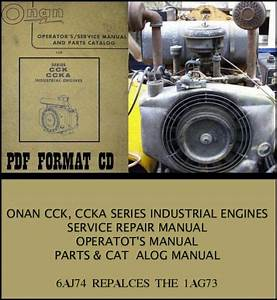 Onan Cck Ccka Industrial Engines Service Repair Manual Parts Catalog 6aj74  1ag73