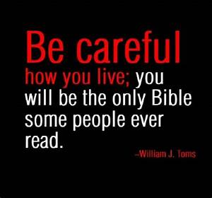 Be Careful How You Live | {Inspirational Quotes} | Pinterest