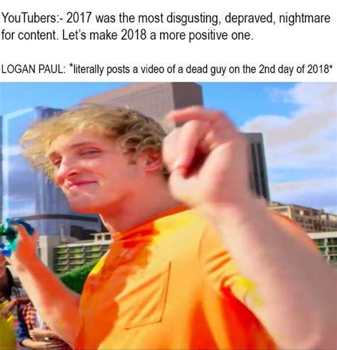 Logan Paul Memes - logan paul s terrible suicide forest stunt is now a savage meme