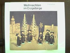 Weihnachten Im Erzgebirge : weihnachten im erzgebirge zvab ~ Watch28wear.com Haus und Dekorationen