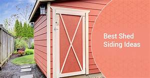 top 4 shed siding ideas in the back yard With best siding for shed