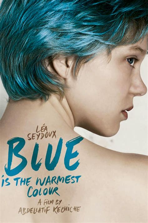 blue is the warmest color 2013 blue is the warmest color 2013 a much better