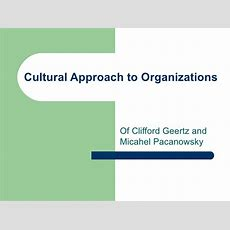 Cultural Approach To Organizations