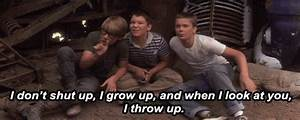 stand by me movie quotes | And then your mom goes around ...
