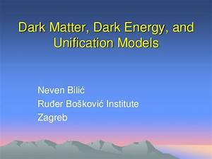 Dark Energy Dark Matter Theory - Pics about space