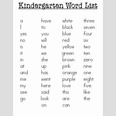 K  Holaday, Ginger  Kindergarten Sight Word List