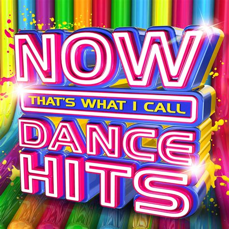 Now That's What I Call Dance Hits | Now That's What I Call ...