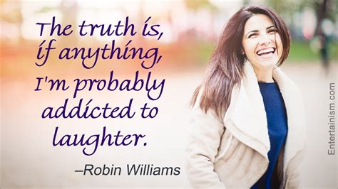 Famous And Inspiring Quotes By The Unparalleled Robin Williams