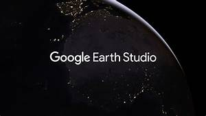 Google Earth Studio - Animation Reel