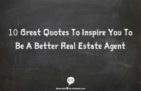Great Real Estate Quotes Quotesgram