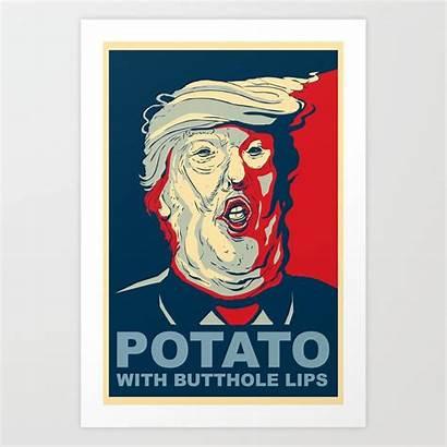 Butthole Potato Lips Prints Society6 Political