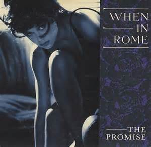 "When In Rome The Promise UK 3"" CD single (CD3) (160240)"