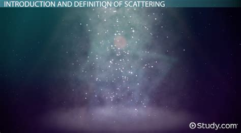 scattering definition examples video