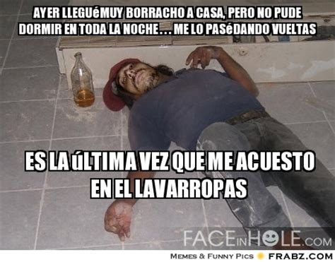 Borrachos Memes - quotes de borrachos quotesgram