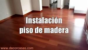 Como Instalar Pisos De Madera 191 como se instala un suelo de madera youtube, 191 c 243 mo